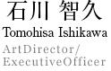 TOMOHISA ISHIKAWA